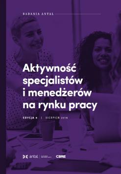 Aktywność specjalistów i menedżerów na rynku pracy - 8. edycja