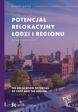 Potencjał relokacyjny Łodzi i regionu