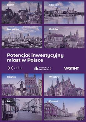 Poznaj potencjał inwestycyjny miast w Polsce